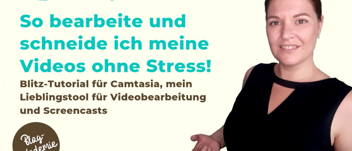 Mit Camstasia Screencasts aufnehmen und Videos bearbeiten