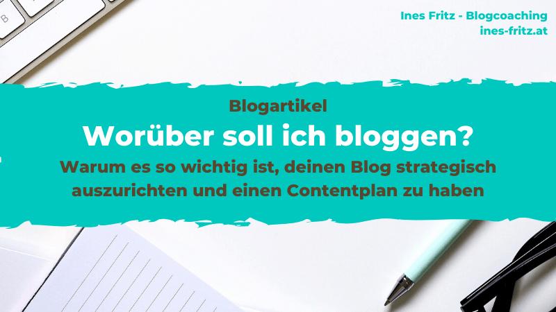 Worüber soll ich bloggen? Hilfreiche Tipps!