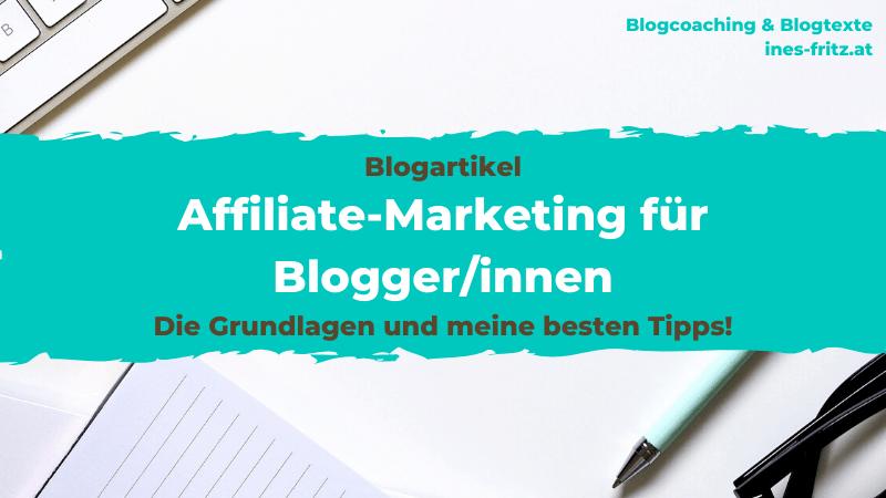 Affiliate-Marketing für Blogger: Grundlagen und Tipps