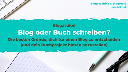 Blog oder Buch? Gründe fürs Bloggen